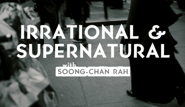 Irrational and Supernatural