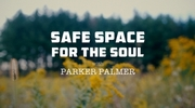 Safe Space for the Soul