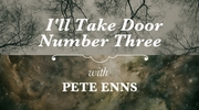 I'll Take Door Number Three