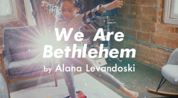 Preview_we_are_bethlehem