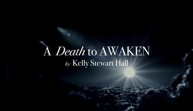 A Death to Awaken