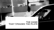 The Hand That Steadies The Plate