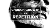 Church Growth And Repitition