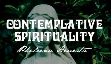 Contemplative Spirituality