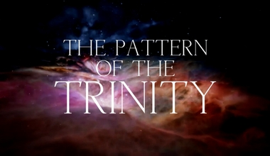 The Pattern Of The Trinity