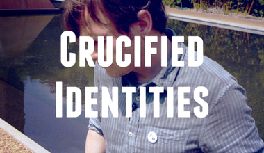Crucified Identities