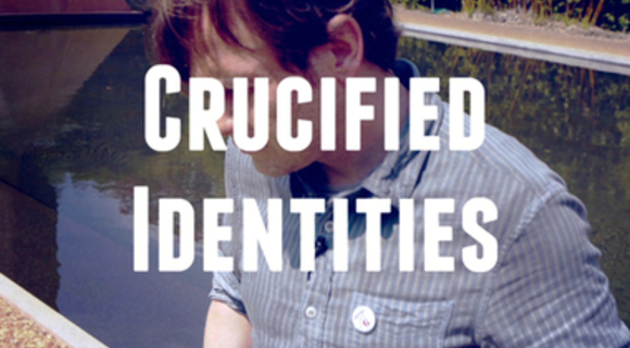 Preview_crucified_idenities