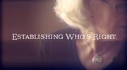 Establishing Who Is Right