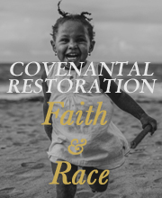 Covenantal Restoration
