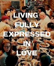 Living Fully Expressed in Love