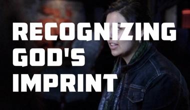 Recognizing God's Imprint