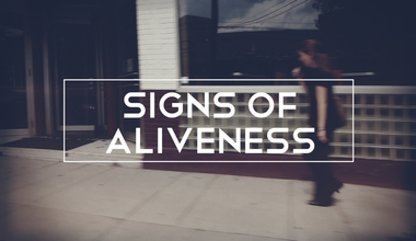 Signs Of Aliveness