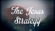 The Jesus Strategy