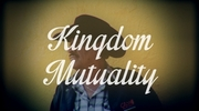 Kingdom Mutuality