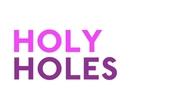 Holy Holes