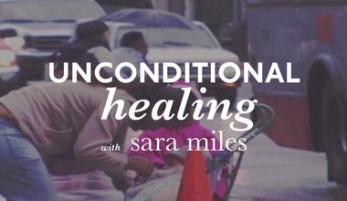 Unconditional Healing