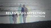 Relentless Affection