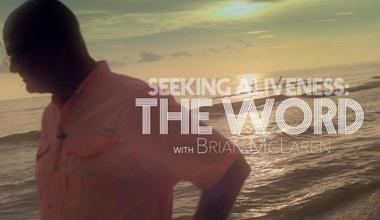 Seeking Aliveness: WORD