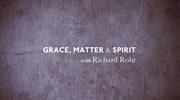 Grace, Matter and Spirit