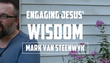 Engaging Jesus' Wisdom