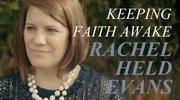 Keeping Faith Awake