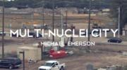 Multi Nuclei City