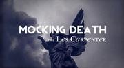 Mocking Death