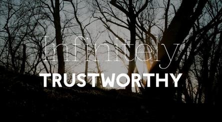 Infinitely Trustworthy