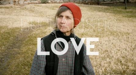 Eucharistic Love