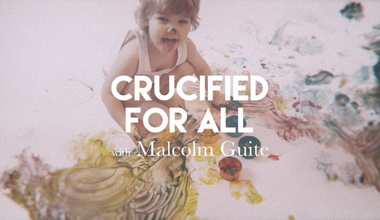 Crucified for All