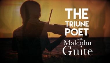 The Triune Poet