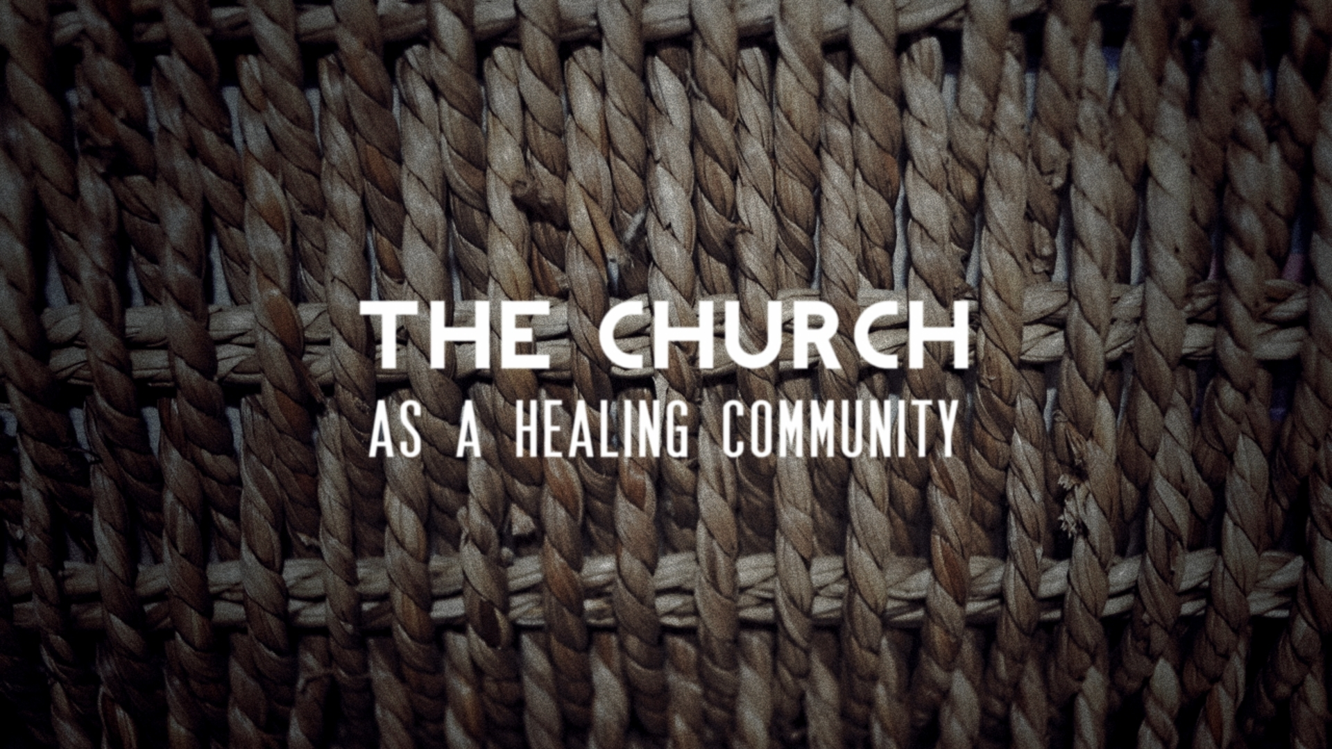 The Church as a Healing Community
