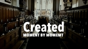 Created Moment by Moment