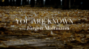 You Are Known