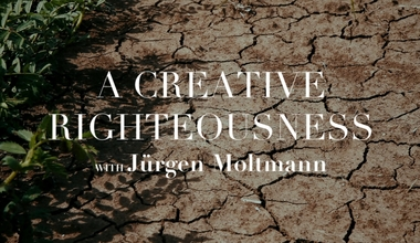A Creative Righteousness