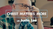 Christ Matters More