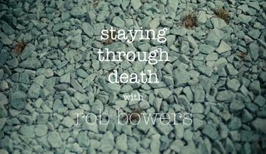 Stay Through Death