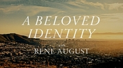 A Beloved Identity