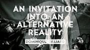 An Invitation Into an Alternative Reality