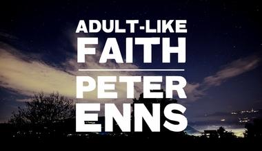 Adult-Like Faith
