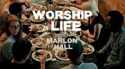 Worship Is Life