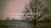A Cup of Longing