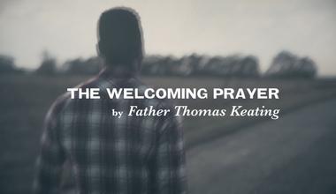 The Welcoming Prayer