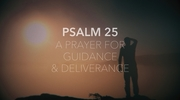 A Prayer for Guidance and Deliverance