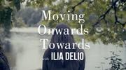 Moving Onwards Towards