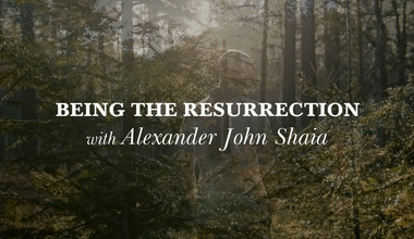 Being the Resurrection