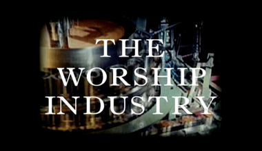 The Worship Industry