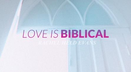 Love Is Biblical