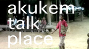 Akukem Talk Place