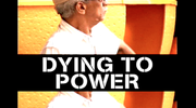 Dying To Power